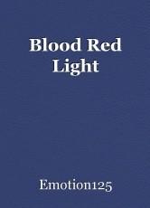 Blood Red Light