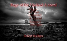 Rage of the Undead A novel