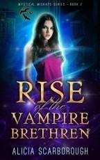 Rise of the Vampire Brethren: Mystical Mishaps Series Book 2 Sample