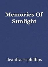 Memories Of Sunlight