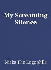 My Screaming Silence