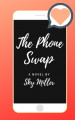 The Phone Swap