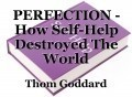 PERFECTION - How Self-Help Destroyed The World