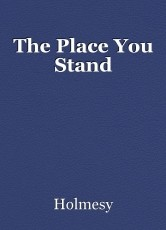 The Place You Stand