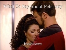 What To Say About February