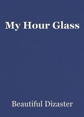 My Hour Glass