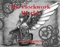 The Clockwork World