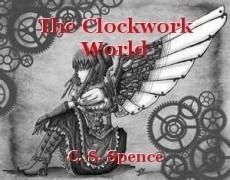 The Clockwork World