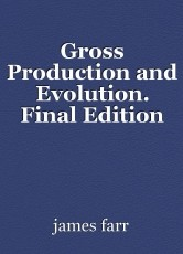 Gross Production and Evolution. Final Edition