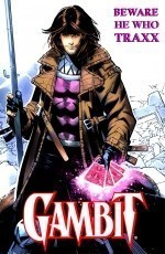 Gambit: Beware He Who Traxx