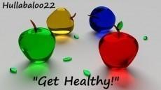 """""""Get Healthy!"""""""