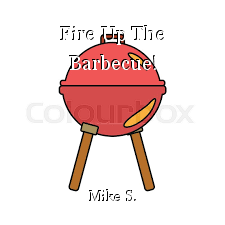 Fire Up The Barbecue!