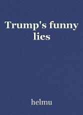 Trump's funny lies