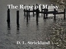 The Rape of Maisy