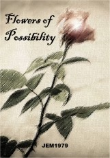 Flowers of Possibility