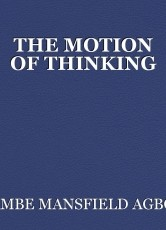 THE MOTION OF THINKING