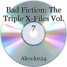 Bad Fiction: The Triple X-Files Vol. 7