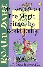 My Review on The Magic Finger by Roald Dahl: