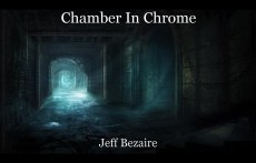 Chamber In Chrome