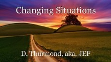 Changing Situations