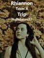 Rhiannon Takes A Trip