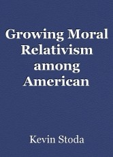 Growing Moral Relativism among American Evangelicals is Worrying the Rest of the Planet