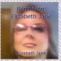Beginning: Elizabeth Jane