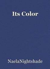 Its Color