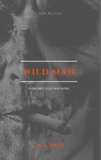 Wild Man: The Burnem Story