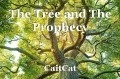 The Tree and The Prophecy