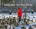 Requiem for the Birds