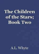 The Children of the Stars; Book Two
