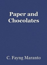 Paper and Chocolates