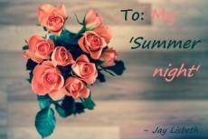 To my 'Summer night'