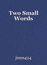Two Small Words