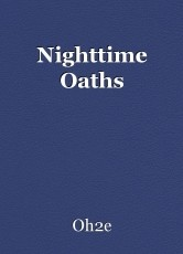 Nighttime Oaths