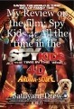 My Review on the film: Spy Kids 4: All the time in the world: