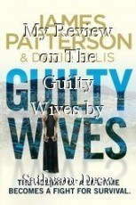 My Review on The Guilty Wives by James Patterson: