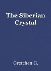 The Siberian Crystal