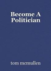 Become A Politician