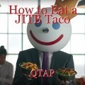 How to Eat a JITB Taco