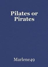 Pilates or Pirates