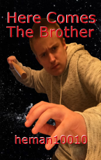 Here Comes The Brother