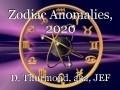 Zodiac Anomalies, 2020