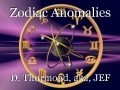 Zodiac Anomalies