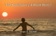The Sunchaser ( A Short Story)