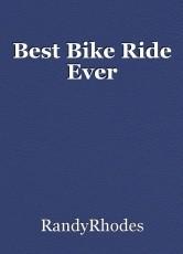 Best Bike Ride Ever