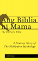 Ang Biblia ni Mama (My Mother's Bible)