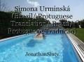 Simona Urminská (Brazil/ Protuguese Translation/ Brasil/ Protuguese Tradução)