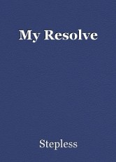 My Resolve